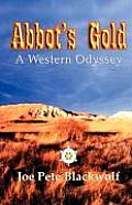 Abbot's Gold: A Western Odyssey