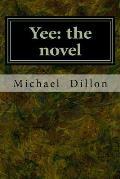 Yee: the novel