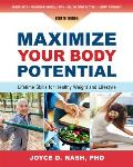 Maximize Your Body Potential: Lifetime Skills for Healthy Weight and Lifestyle