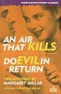 Air That Kills Do Evil In Return