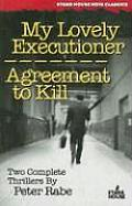 My Lovely Executioner Agreement to Kill