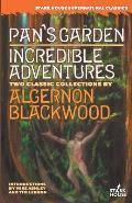 Pan's Garden / Incredible Adventures