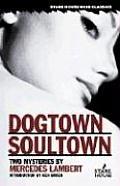 Dogtown & Soultown