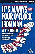 It's Always Four O'Clock / Iron Man