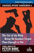 The Cut of the Whip / Bring Me Another Corpse / Time Enough to Die