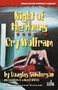 Night of the Horns Cry Wolfram