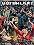 Outbreak! the Encyclopedia of Extraordinary Social Behavior