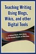 Teaching Writing Using Blogs Wikis & Other Digital Tools