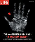 Most Notorious Crimes in American History