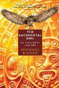 Sacerdotal Owl & Three Other Long Tales