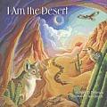 I Am the Desert