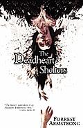 Deadheart Shelters