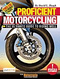 Proficient Motorcycling the Ultimate Guide to Riding Well 2nd Edition