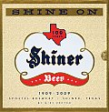 Shine on 100 Years of History Legends Half Truths & Tall Tales about Texas Most Beloved Little Brewery