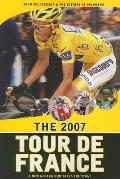 2007 Tour de France A New Generation Takes the Stage