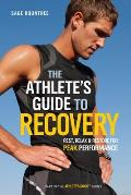 Athletes Guide to Recovery Rest Relax & Restore for Peak Performance