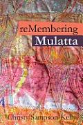 Remembering Mulatta