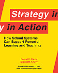 Strategy In Action How School Systems Can Support Powerful Learning & Teaching