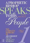 A Prophetic Bishop Speaks to His People Volume 1