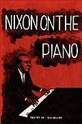 Nixon on the Piano