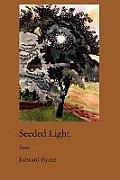 Seeded Light