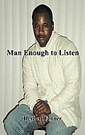 Man Enough to Listen