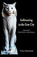 Gallivanting in the Gem City Stories of Los Gatos, California