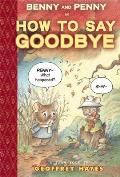 Benny & Penny in How to Say Goodbye Toon Level 2