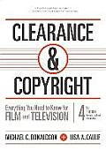 Clearance & Copyright 4th Edition Everything You Need To Know For Film & Television