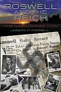 Roswell & the Reich The Nazi Connection