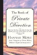 The Book of Private Devotion: A Series of Prayers and Mediations