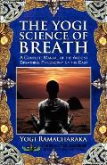 The Yogi Science of Breath