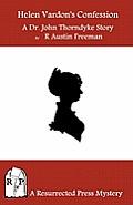 Helen Vardon's Confession: A Dr. John Thorndyke Story