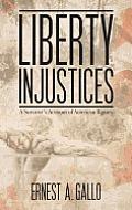 Liberty Injustices: A Survivor's Account of American Bigotry
