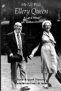 My Life With Ellery Queen: A Love Story