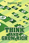 Think and Grow Rich, Original 1937 Classic Edition
