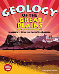 Geology of the Great Plains & Mountain West Investigate How the Earth Was Formed with 15 Projects