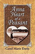 Anna Heart of a Peasant