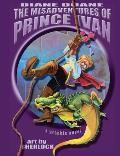 The Misadventures of Prince Ivan