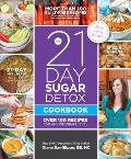 21 Day Sugar Detox Cookbook Over 100 Recipes for any Program Level