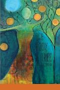 The Body, A Tree