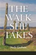 The Walk She Takes