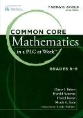 Common Core Mathematics in a Plc at Work Grades 6 8