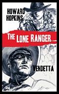 The Lone Ranger: Vendetta
