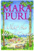 What the Heart Knows A Milford Haven Novel Book One