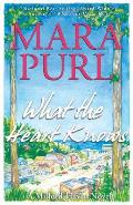 What the Heart Knows: A Milford-Haven Novel