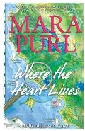 Where the Heart Lives: A Milford-Haven Novel