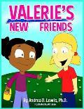 Valerie's New Friends