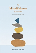 Mindfulness Survival Kit Five Essential Practices