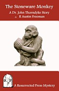 The Stoneware Monkey: A Dr. John Thorndyke Story
